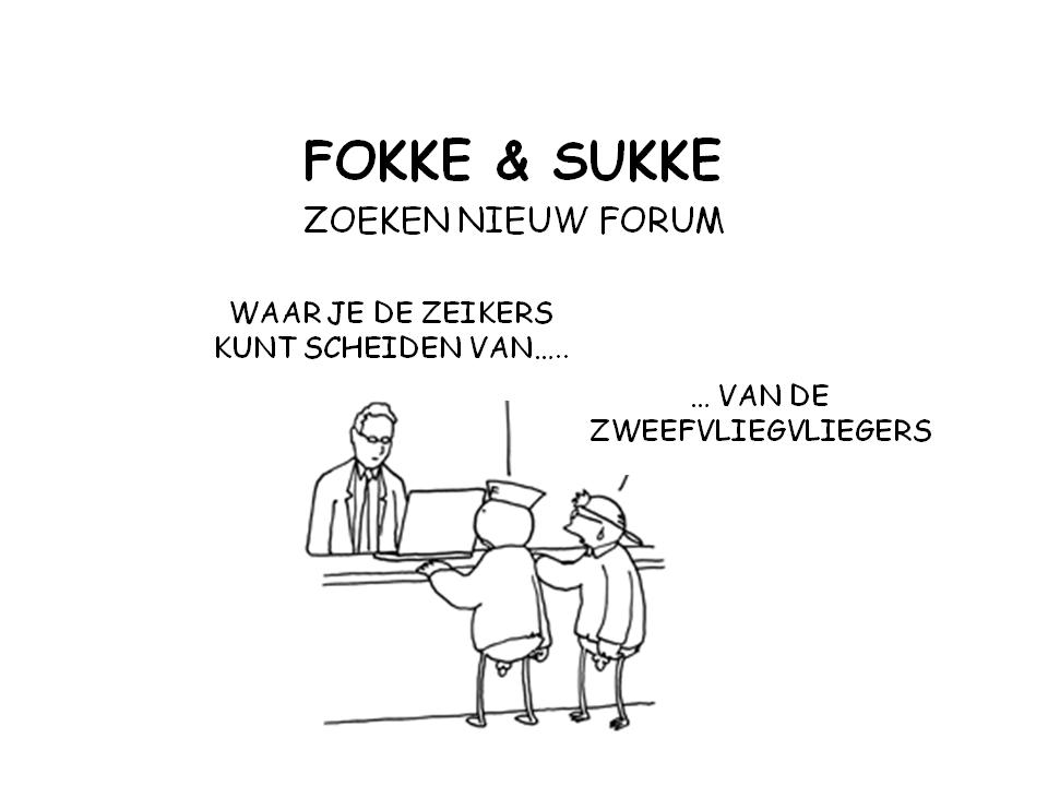 Fokke en Sukke zoeken nieuw forum